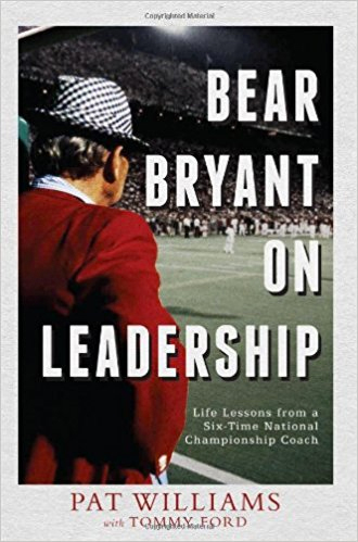 Pat Williams' book on Bear Bryant Motivation and other topics